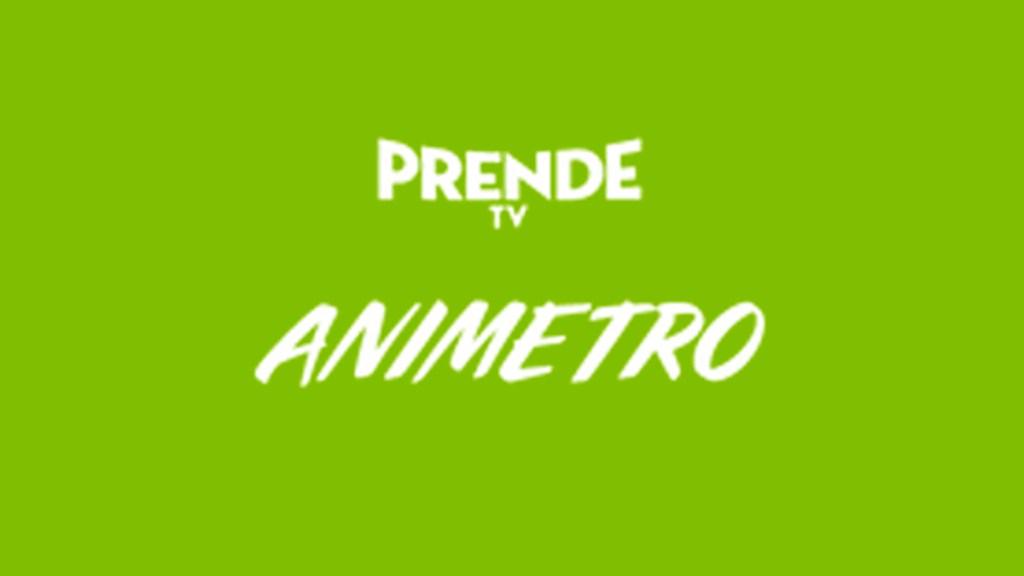 """Canal """"Animetro"""" de Prende TV"""