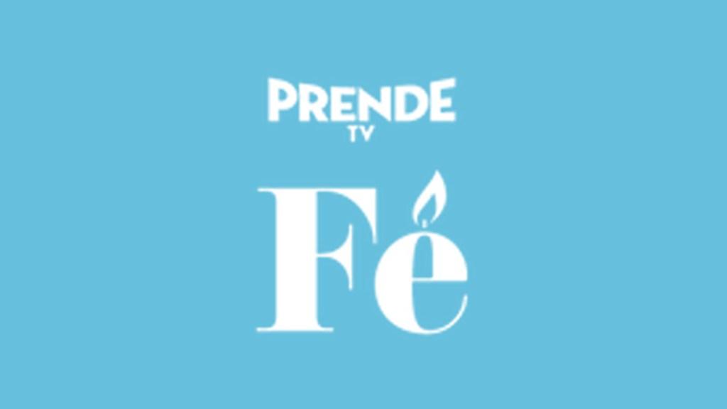 """Canal """"Fe"""" de Prende TV"""