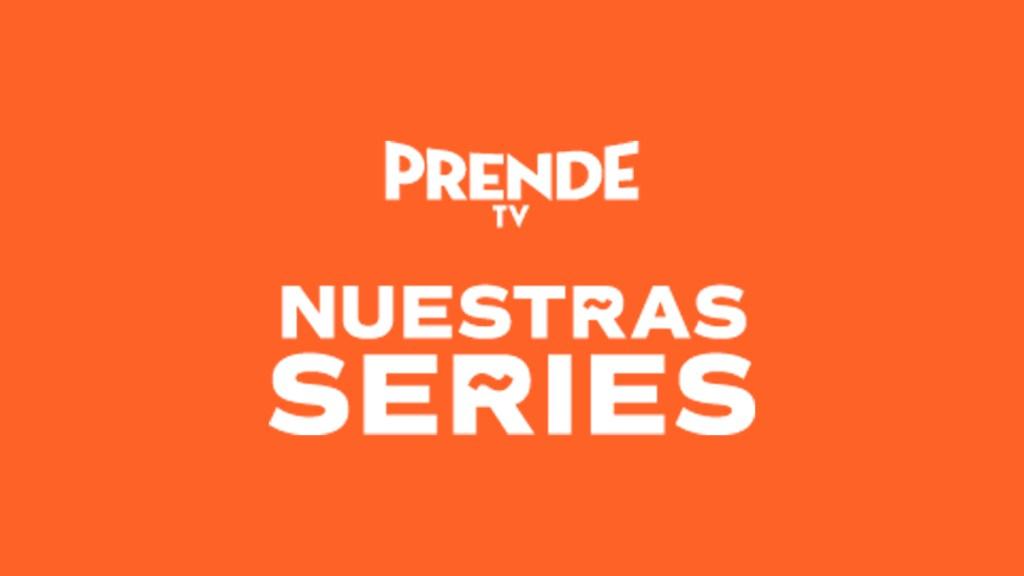 """Canal """"Nuestras Series"""" de Prende TV"""